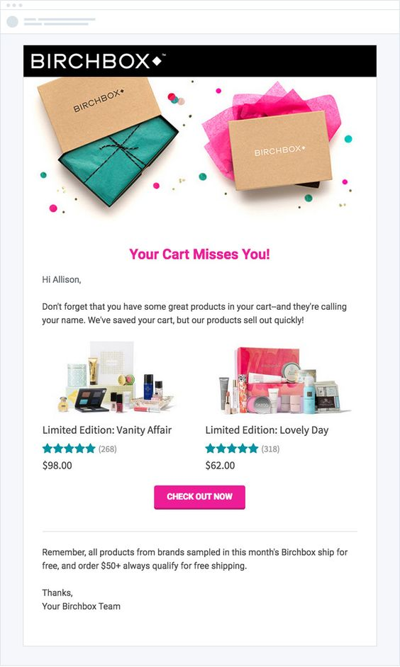 your cart misses you is the message birchbox chose for their abandoned cart email the email features light design with a couple of limited edition